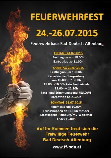 feuerwehrfest vom 24 26 juli 2015 beim feuerwehrhaus freiwillige feuerwehr bad deutsch altenburg. Black Bedroom Furniture Sets. Home Design Ideas
